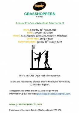 Annual Pre-Season Netball Tournament Saturday 31st August - 10.00am to 3.30pm