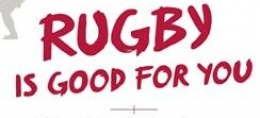 Rugby Is Good For You